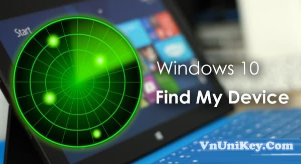 Cách kích hoạt Find My Device trên Windows 10 theo dõi máy tính 8
